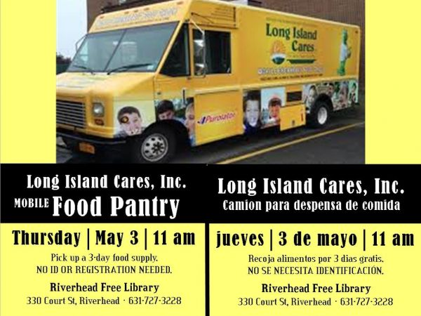 May 3 Long Island Cares Mobile Food Pantry Riverhead NY Patch
