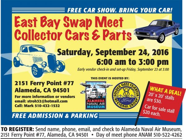 Sep 24   EAST BAY SWAP MEET - Collector Cars & Parts   Alameda, CA Patch
