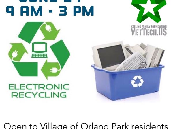 Village Of Orland Park To Host June 24 Electronics Recycling Event
