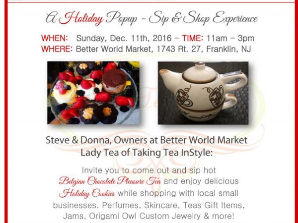 Dec 11 better world market caf and taking tea instyle host better world market caf and taking tea instyle host holiday pop up sip shop m4hsunfo
