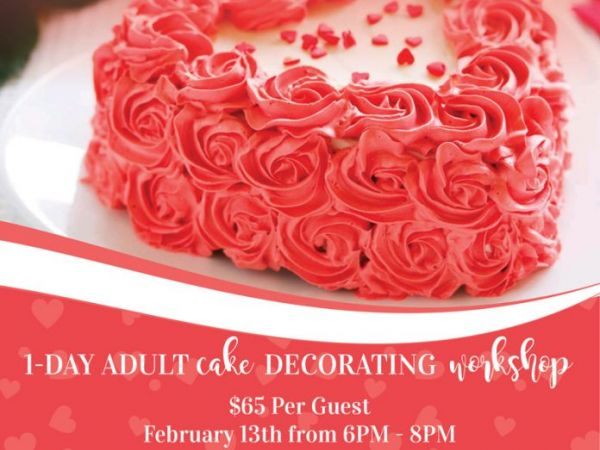 Cake Decorating Classes Near Rockville Md : Feb 13 Valentine s 1-Day Adult Cake Decorating Workshop ...