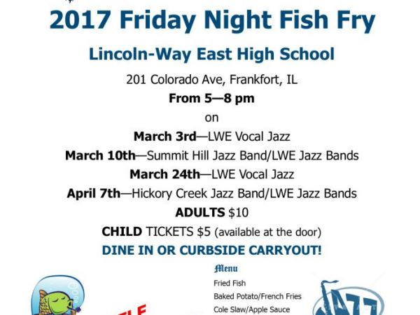 Mar 24 lincoln way east music boosters fish fry tinley for Friday night fish fry near me