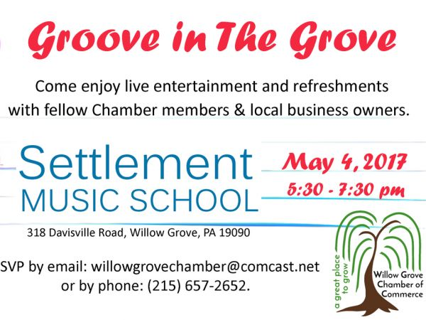 Groove In The Grove Willow Grove Chamber Of Commerce Networking Event Upper Moreland Willow