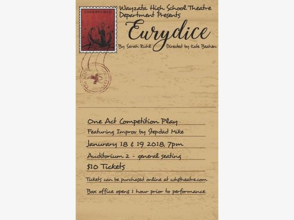 Jan 19 Wayzata High School Theatre presents Eurydice