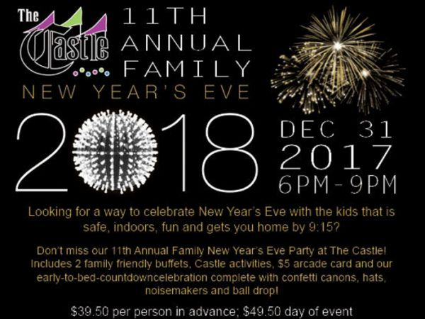 Dec 31 | 11th Annual Family New Year\'s Eve Party at The Castle Fun ...