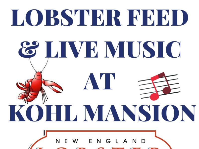 Lobster Feed & Live Music at Kohl Mansion