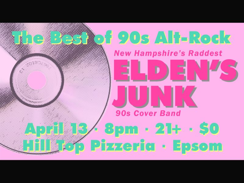 Elden's Junk Rocks Alternatively at Hill Top Pizzeria / Epsom, NH