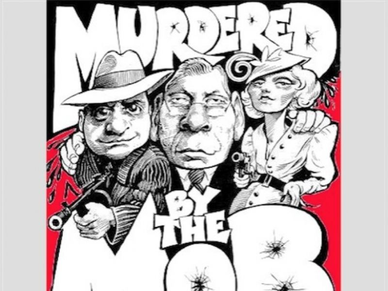 Murdered by The Mob - Dinner Show / Party, Comedy, Murder Mystery