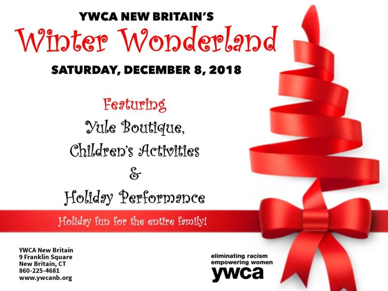 Dec 8 | ywca new britain winter wonderland | greater hartford, ct.