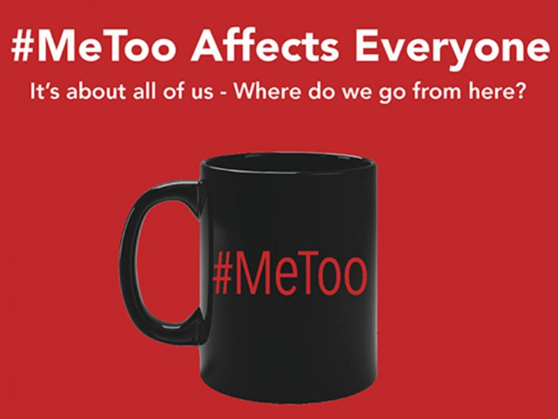 #MeToo - Affects All Of Us