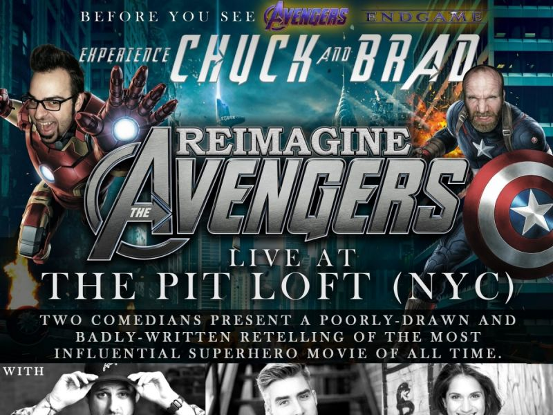 """Chuck and Brad Reimagine """"The Avengers"""" LIVE in NYC!"""