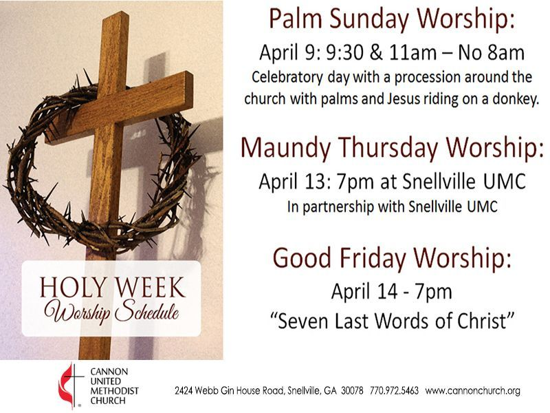Holy Week at Cannon Church | Loganville-Grayson, GA Patch