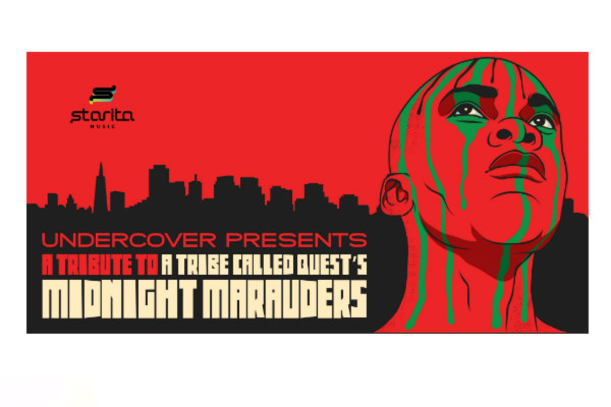 UnderCover Tribute to Tribe Called Quest's Midnight Marauders: SF